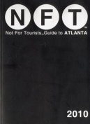 Atlanta Not for Tourists