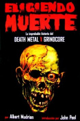 Eligiendo Muerte [Spanish]