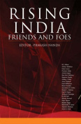 Rising India: Friends and Foes
