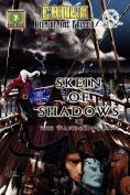 Skein of Shadows