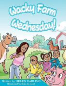 Wacky Farm Wednesday