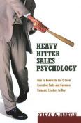 Heavy Hitter Sales Psychology