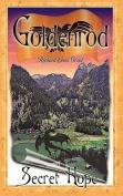 Goldenrod: Secret Hope