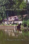 My Cherished Memories