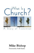 What is Church? A Story of Transition