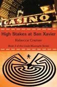 High Stakes at San Xavier