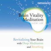 Brain Vitality Meditation Self-Training CD [Audio]