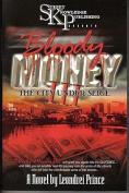 Bloody Money III