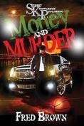 Money and Murder