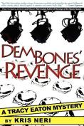 Dem Bones' Revenge