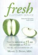 Fresh Customer Service [Audio]
