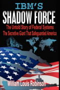 IBM's Shadow Force
