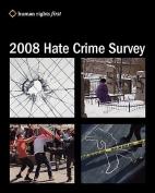 2008 Hate Crime Survey