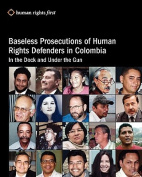 Baseless Prosecutions of Human Rights Defenders in Colombia
