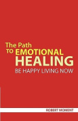 The Path to Emotional Healing