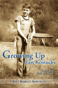 Growing Up East Kentucky