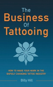 The Business of Tattooing