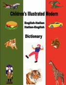 Children's Illustrated Modern English-Italian/Italian-English Dictionary