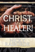 Christ, My Healer!