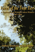Voices of the Twin Tiers; A Celebration of Writing Contest Winners 2007-2008