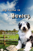 My Name Is Henley