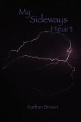 My Sideways Heart