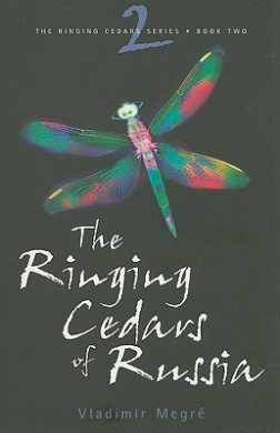 The Ringing Cedars of Russia (Ringing Cedars Series)