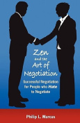 Zen and the Art of Negotiation