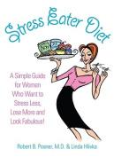 Stress Eater Diet