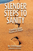 Slender Steps to Sanity