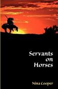Servants on Horses