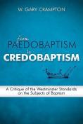 From Paedobaptism to Credobaptism
