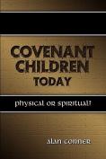 Covenant Children Today