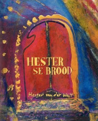 Hester Se Brood [AFR]