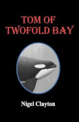 Tom of Twofold Bay