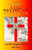 The Templar and the Temple of Karos