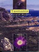 Tasmania: A Natural History