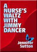 Nurse's Waltz with Jimmy Dancer