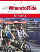 Where to Ride Tasmania
