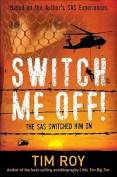 Switch Me Off!