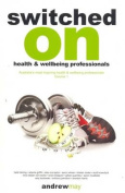 Switched on Health and Wellbeing Professionals