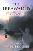 The Irrawaddy: River of Evil