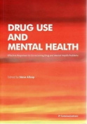 Drug Use and Mental Health