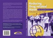Preventing Drug Related Harm