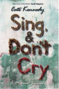 Sing and Don't Cry