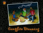 Campfire Dreaming: Book 1