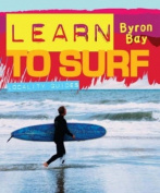 Learn to Surf - Byron Bay