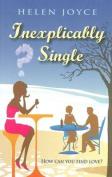 Inexplicably Single