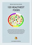 120 Healthiest Foods