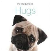 The Little Book of Hugs